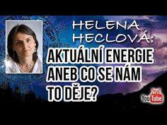 ŽIVĚ: Helena Heclová: Aktuální energie aneb co se nám to děje? Dj, Calm, Entertainment, Youtube, Instagram, Youtubers, Youtube Movies, Entertaining