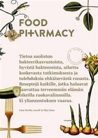 Class - Nertby Aurell FOOD PHARMACY - TEHOA IMMUUNIPUOLUSTUKSEEN  Tietoa suoliston bakteerikasvustoista, hyvistä bakteereista, aihetta koskevasta tutkimuksesta ja tulehduksia ehkäisevästä ruoasta. Reseptejä kaikille, jotka haluavat saavuttaa terveemmän elämän oikeilla ruokavalinnoilla. Ei yliannostuksen vaaraa.