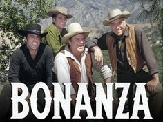 Bonanza - not a favorite t.v. show of mine, but there was a Bonanza Ranch in Carson City, Nev. (I think), and I went to a wedding there one time