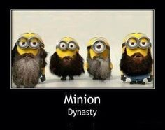Duck Dynasty Minion style.....Si is of course the one eyed!