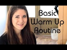 Freya\'s Singing Tips: Basic Warm up Routine (Exercises)