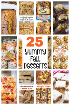 The autumn season is the perfect time of year for baking and this compilation of 25 yummy fall desserts is sure to get you eager to get in the kitchen and start experimenting! #falldesserts #fallroundupdesserts #fallbaking #fallrecipes #apple #butterscotch #caramel #pumpkin #cinnamon #fallbreads #fallbars #fallcookies