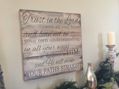 Trust in the Lord with all your heart and lean not... Proverbs 3:5-6  plank board hand painted sign pick your size and color on Etsy, $49.00