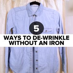 5 Ways To De-Wrinkle Clothes Without An Iron #DIY #hack #wrinkle