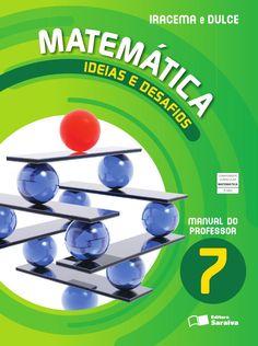Matemática Ideias e Desafios 7