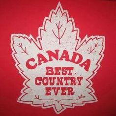 womens best country ever canada funny canadian mapleleaf new vintage red t shirt Canadian Things, I Am Canadian, Canadian Girls, Canadian History, Canada Funny, Canada 150, Cool Countries, Countries Of The World, Canada Day Crafts