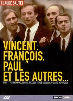 Vincent, François, Paul and the Others (1974)