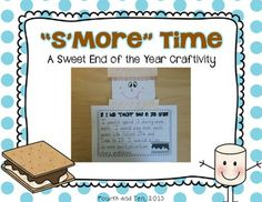 smore time {a sweet end of the year craftivity} Have a s'more party and have your students reflect on their year together! $item