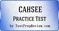 Free CAHSEE Practice Test by TestPrepReview.  Get the help you need on your CAHSEE exam. #cahsee