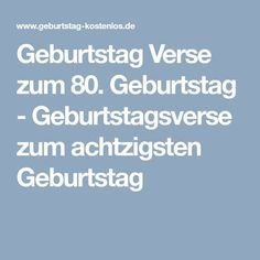 Geburtstag Verse Zum 80 Geburtstag Geburtstagsverse Zum
