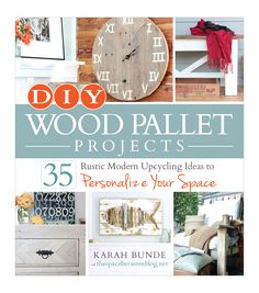 Karah Bunde DIY Wood Pallet Projects Book