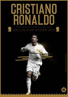 The 2013 FIFA Ballon d'Or Winner: Cristiano Ronaldo.
