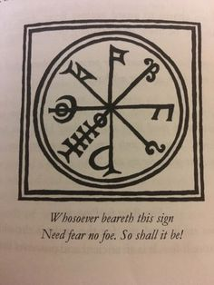 """the-darkest-of-lights: """"Protection charm This charm is to be worn or kept close to the person. You can write the charm on a piece of paper then folded and contained in a square bag of velvet or felt. From The Black Toad by Gemma Gary Photo from my. Alchemy Symbols, Magic Symbols, Viking Symbols, Viking Runes, Ancient Symbols, Egyptian Symbols, Protection Rune, Protection Tattoo, Wiccan Protection Symbols"""