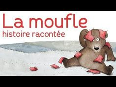 La moufle - histoire racontée #lecture Winter Activities, Activities For Kids, Ebooks Pdf, Film D, French Classroom, Teaching French, Worksheets For Kids, Learn French, Winter Theme