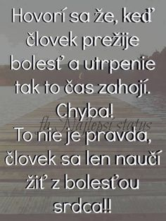 A tak si tady žijeme. Sad Quotes, Words Quotes, Motto, Love Hurts, Picture Quotes, Quotations, Poems, Positivity, Humor