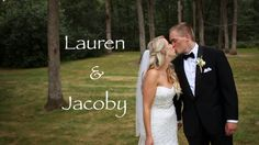 Lauren and Jacoby Wedding Cinematic Highlight on Vimeo