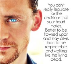 Tom Hiddleston Quote: love that he gets it. ->>>> Look at that blue tho