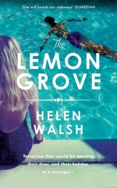 The Lemon Grove by Helen Walsh