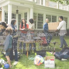 Spring cleaning? 8 Apps and Websites That Pay Cash for Your Unwanted Clutter