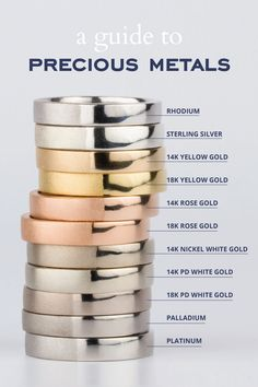Guide to Precious Metals   In this article you can compare your choices of precious metals, including  the different alloys of gold, palladium and platinum. We'll cover the  characteristics and qualities of each.  Featured metals are: 14k yellow gold, 18k yellow gold, 14k rose gold, 18k  rose