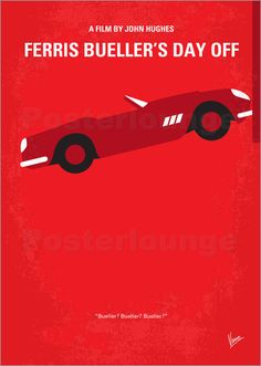 chungkong No292 My Ferris Bueller's day off minimal movie poster Poster | Posterlounge