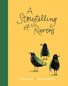 'A Storytelling of Ravens'. Illustrated by Natalie Nelson. Represented by i2i Art Inc. #i2iart