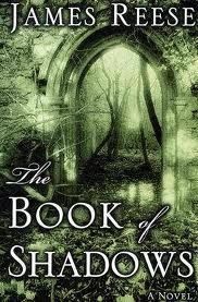 Book of Shadows by James Reese