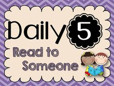 Daily 5- Read to Someone (LOTS of freebies!) great ideas, book sorting, daily 5 for dummies