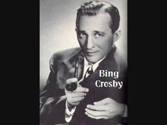 Bing Crosby: Too-Ra-Loo-Ra-Loo-Ral (Thats An Irish Lullaby)... My daddy  used to sing this to me when I was sick during the night and he was carrying back and forth through the house trying to lull me back to sleep.