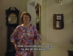 Keeping up appearances.This is my Grandma Clarks clone true story Comedy Quotes, Comedy Tv, Tv Quotes, Movie Quotes, British Sitcoms, British Comedy, I Love To Laugh, Make Me Smile, Appearance Quotes