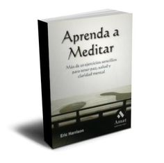 Aprende a Meditar  http://www.taringa.net/posts/salud-bienestar/13569320/Aprende-a-Meditar-con-este-libro.html 7 BENEFICIOS: http://www.elvocerodigital.com/notas/n2014-10-2700:39:14.html