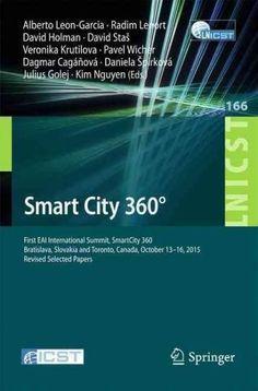 Smart City 360: First Eai International Summit, Smart City 360°, Bratislava, Slovakia and Toronto, Canada, Oc...