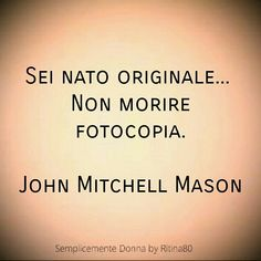 Non morire fotocopia. Midnight Thoughts, Italian Quotes, Tumblr Quotes, Running Motivation, Vignettes, Life Lessons, Poems, Wisdom, Frases