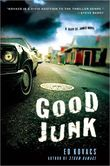 """Cliff St. James returns to a Post-Katrina New Orleans to take on another case in Ed Kovac's Good Junk, this wonderful action-packed follow-up to Storm Damage           While wrestling with guilt over having accidentally killed a mixed martial arts opponent in a sparring session, private detective Cliff St. James returns to New Orleans and finds himself assisting the police in an investigation of the murder of a U.S. government """"black projects"""