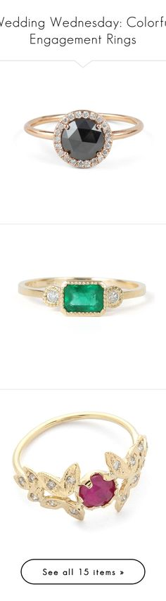 """""""Wedding Wednesday: Colorful Engagement Rings"""" by polyvore-editorial ❤ liked on Polyvore featuring colorfulengagementrings, jewelry, rings, wide band wedding rings, stackable rings, wedding band rings, wedding rings, black diamond jewelry, emerald ring and 14k ring"""