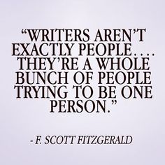 Writers are a bunch of people