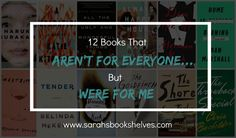Books That Aren't For Everyone