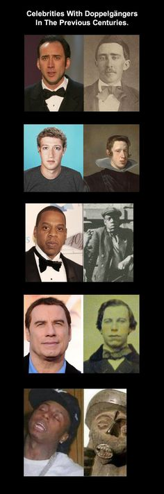 Celebrities With Doppelgängers In The Previous Centuries.