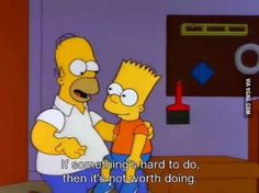 Homer gives Bart a good life advice!