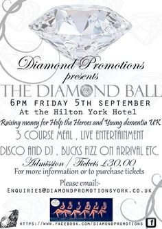 Another mile stone for the diamond girls. The Diamond Charity Ball. Raising money for Help the heroes and Young Dementia Uk. For tickets email enquiries@diamondpromotionsyork.co.uk
