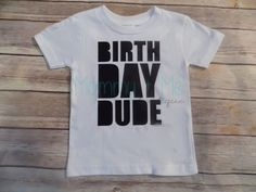 Birthday Dude t-shirt - Birthday Dude Bodysuit by MommyPlusMeBoutique on Etsy