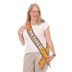 Party Supplies | Retirement Party Ideas | Retirement Sash | Retirement Gift...Make the retiree feel extra special by having them wear this Retired Satin Sash! They'll walk around tall and proud in this colorful sash.