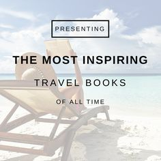 The most #inspiring #travel #books of all time: http://www.eaglecreek.com/blog/most-inspiring-travel-books-all-time