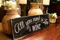 """All you need is Love & Wine chalkboard look hand painted sign 7""""x22"""""""