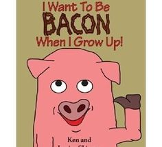 "Petition: Stop promoting and selling the children's book about a piglet who says, ""I want to be bacon when I grow up"""