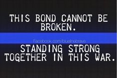 No matter where you serve.We stand as ONE. Police Quotes, Police Humor, Police Officer, Dispatcher Quotes, Proud Of My Daughter, Police Wife Life, Leo Quotes, Police Lives Matter, Love My Man