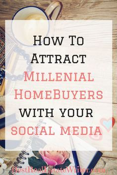 Want more millenial buyer leads? You need a strong social media strategy. Real estate writer Sarah Layton shows you how to use your social media to attract more millenials to you and get them to hire you as their real estate agent. Millenials make up Real Estate Buyers, Real Estate Career, Real Estate Leads, Selling Real Estate, Real Estate Tips, Real Estate Investing, Real Estate Business Plan, Real Estate Quotes, Real Estate Office