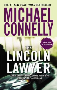 Michael Connelly's Lincoln Lawyer was made into a movie starring Matthew McConaughey.  Have you read the book?