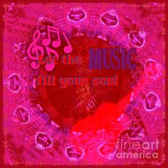Fine Art Graphic Design #prints - LET THE MUSIC FILL YOUR SOUL Pink - This piece is a Graphic Art music abstract created in multicolored pink, reds and purple colors. Pop Art music note embellishments along with a guitar and a ring of abstract guitar picks. The decorative text reads: LET THE MUSIC FILL YOUR SOUL. This print is also available in dark vivid blue colors.#music #quotes #guitarart #musicart #pinkguitar #posters #canvasprints