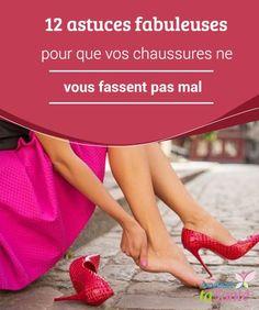12 astuces #fabuleuses pour que vos chaussures ne vous fassent pas mal Dans cet article, nous allons vous donner 12 #conseils très simples pour que vous puissiez continuer à porter vos #chaussures préférées, sans souffrir de #douleurs. C'est parti !